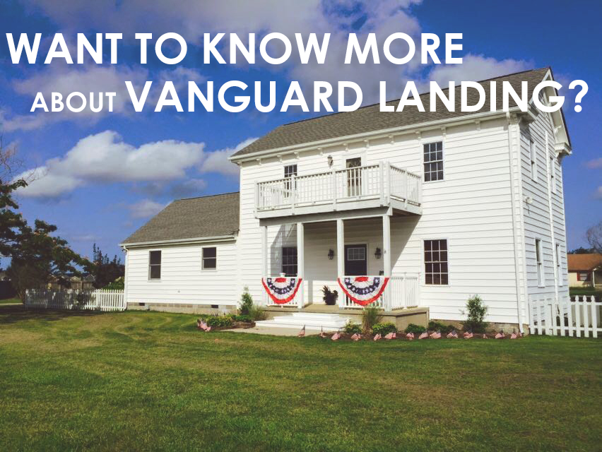Learn More about Vanguard Landing at One of our Three Open Houses this Month!